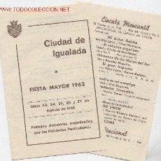 Folletos de turismo: PROGRAMA FIESTA MAYOR IGUALADA AÑO 1962. Lote 25361481