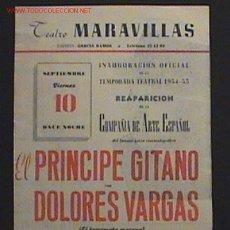 Folletos de turismo: ANYIGUO FOLLETO TEATRO MARAVILLAS - INAGURACION OFICIAL TEMPORADA 1954-1955 - EL PRINCIPE GITANO CON. Lote 2181064