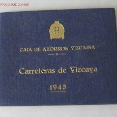 Folletos de turismo: MAPA CARRETERAS DE VIZCAYA 1945. Lote 26395775