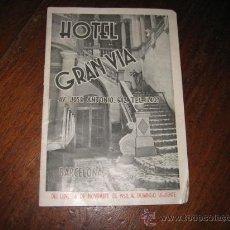 Folletos de turismo: HOTEL GRAN VIA BARCELONA GUIA DE LA DE LAS ACTIVIDADES DE LA CIUDAD TEATROS,CINES,HORARIOS TRENES. Lote 9761993
