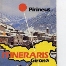 Folletos de turismo: PIRINEUS - ITINERARIS GIRONA - COSTA BRAVA -. Lote 9913787