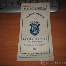 Folletos de turismo: TEATRO ARRIAGA FOLLETO INFORMANDO DE LOS DOS GRANDES CONCIERTOS A CELEBRAR MAYO 1929. Lote 10683382