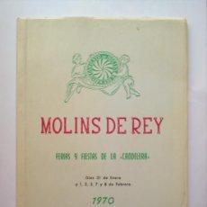 Folletos de turismo: MOLINS DE REY 1970-PROGRAMA DE FIESTAS DE LA CANDELARIA. Lote 18035397