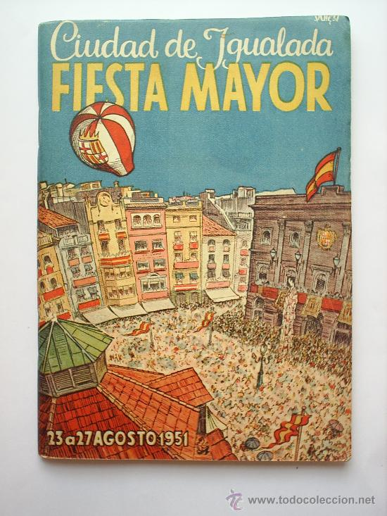 PROGRAMA DE FIESTA MAYOR -CIUDAD DE IGUALADA-1951 (Coleccionismo - Folletos de Turismo)