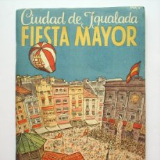 Folletos de turismo: PROGRAMA DE FIESTA MAYOR -CIUDAD DE IGUALADA-1951. Lote 27512068