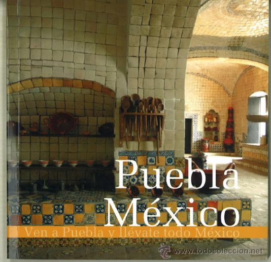 PUEBLA-MEXICO (Coleccionismo - Folletos de Turismo)
