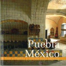 Folletos de turismo: PUEBLA-MEXICO. Lote 25149947
