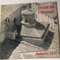 Folletos de turismo: BARBASTRO / BARRIO ENTREMURO / PROGRAMA DE FIESTAS / AÑO 1978 // HUESCA // ARAGON. Lote 11255710