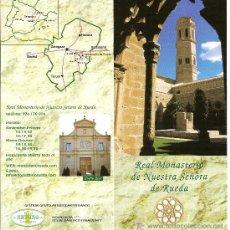 Folletos de turismo: REAL MONASTERIO DE NUESTRA SEÑORA DE RUEDA. ARAGON. DESPLEGABLE. MEDIEVAL.. Lote 11340869