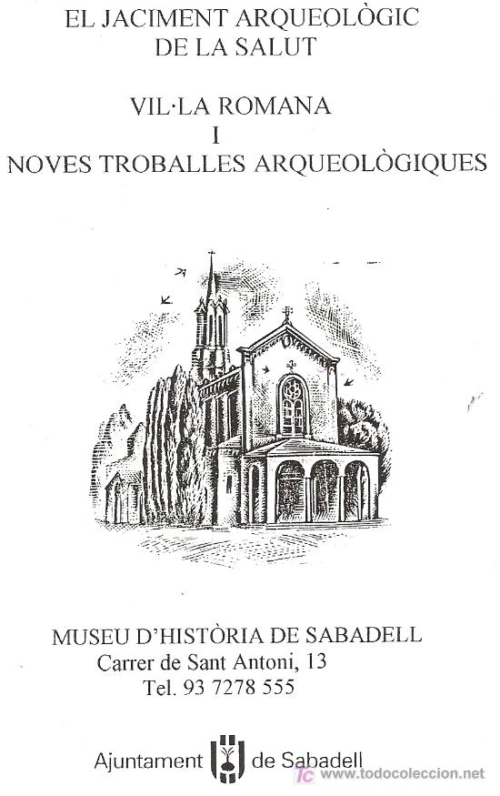 JACIMENT ARQUEOLÒGIC DE LA SALUT. VIL·LA ROMANA. SABADELL. CATALUNYA. DÍPTICO (Coleccionismo - Folletos de Turismo)