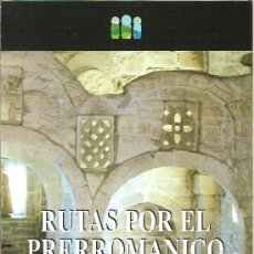 Folletos de turismo: RUTAS POR EL PRERROMANICO DE ASTURIAS. EXCURSIONISMO. MEDIEVAL.. Lote 11802003
