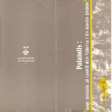 Folletos de turismo: PALAFOLLS: VIATGE INICIÀTIC AL CASTELL DELS CABRERA. CATALUNYA. MEDIEVAL.. Lote 11835637
