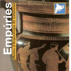 Folletos de turismo: MUSEU D'ARQUEOLOGIA DE CATALUNYA. EMPÚRIES. CATALUNYA.. Lote 12125952