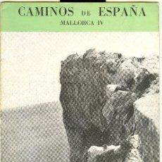Folletos de turismo: CAMINOS DE ESPAÑA MALLORCA IV. RUTA CIII. Lote 21905348