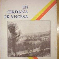 Folletos de turismo: PIRINEOS ORIENTALES. LOS ESCALDES. EN CERDAÑA FRANCESA. PRIN.S.XX.. Lote 26886862