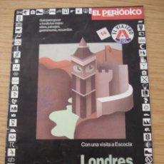 Folletos de turismo: LONDRES. GUIA EL VIAJERO #14. EL PERIODICO DE CATALUNYA. ===ENVIO GRATUITO===. Lote 26600941