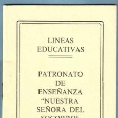 Folletos de turismo: LINEAS EDUCATIVAS. PATRONATO DE ENSEÑANZA NTRA. SRA. DEL SOCORRO. BENETUSER. VALENCIA. Lote 12924723
