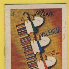 Folletos de turismo: PROGRAMA- FERIA DE JULIO 1948-VALENCIA -LIIBRITO.120X 80 MM.. Lote 12949404