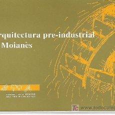 Folletos de turismo: ARQUITECTURA PRE-INDUSTRIAL DEL MOIANÈS. CATALUNYA.. Lote 13150075