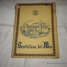 Folletos de turismo: SANTILLANA DEL MAR BREVES APUNTES PARA EL TURISTA POR JOSE MARIA PEREZ ORTIZ 1933. Lote 14073756