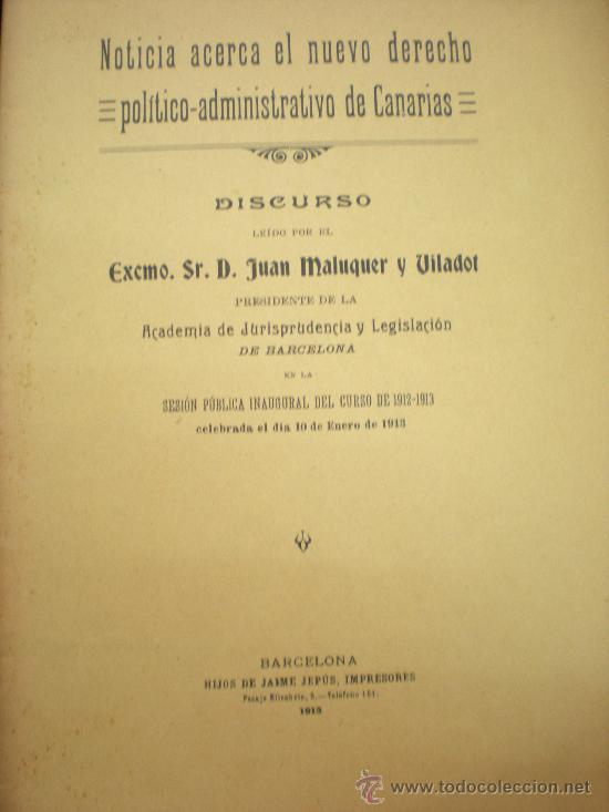 FOLLETO. CANARIAS. NOTICIA ACERCA EL NUEVO DERECHO POLÍTICO-ADMINISTRATIVO DE CANARIAS. 1913. (Coleccionismo - Folletos de Turismo)
