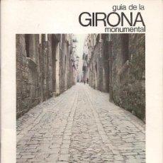 Folletos de turismo: GUIA DE LA GIRONA MONUMENTAL. EN CATALÀ. 46 PAG. CATALUNYA.. Lote 18779434