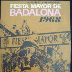 Folletos de turismo: FOLLETO. BADALONA. FIESTA MAYOR. 14-18 DE AGOSTO DE 1968.. Lote 14437143