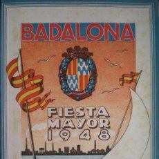 Folletos de turismo: FOLLETO. BADALONA. FIESTA MAYOR. 14-22 DE AGOSTO DE 1948.. Lote 14437313