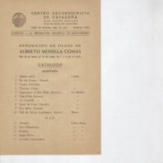 Folletos de turismo: FOLLETO DE PUBLICITAT DE L' EXPOSICIO D' OLIS D' ALBERT MOSELLA COMAS. 1949. . Lote 14441005