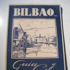 Folletos de turismo: GUIA Y PLANOS DE BILBAO. Lote 14451447