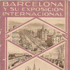Folletos de turismo: FOLLETO DESPLEGABLE EXPOSICION INTERNACIONAL BARCELONA 1929. 24X12 CM 8 P.. Lote 14824794