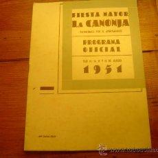 Folletos de turismo: PROGRAMA FIESTA MAYOR LA CANONJA-TARRAGONA 1951. Lote 16678873