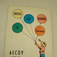 Folletos de turismo: LLIBRET DE : FIESTAS DEL BARRIO DE EL SALVADOR -ALCOY, NOVIEMBRE 1979. Lote 15873795