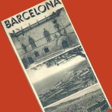 Folletos de turismo: TRIPTICO BARCELONA 1940. PRIMEROS FOLLETOS TURISTICOS DICTADURA. PUBLICIDAD ENVIO 1 €.P. Lote 26483996