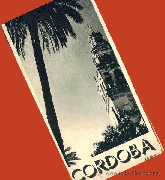 TRIPTICO CORDOBA 1940. PRIMEROS FOLLETOS TURISTICOS DICTADURA. PUBLICIDAD ENVIO 1 €.P (Coleccionismo - Folletos de Turismo)