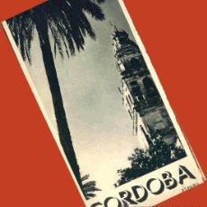 Folletos de turismo: TRIPTICO CORDOBA 1940. PRIMEROS FOLLETOS TURISTICOS DICTADURA. PUBLICIDAD ENVIO 1 €.P. Lote 26642339