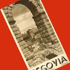 Folletos de turismo: TRIPTICO SEGOVIA 1940.PRIMEROS FOLLETOS TURISTICOS DICTADURA. PUBLICIDAD.ENVIO 1 €.P. Lote 27060704