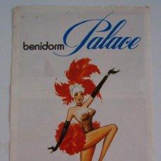 Brochures de tourisme: FOLLETO DE BENIDORM PALACE, 1982 (10,5X21,5CM APROX). Lote 21598831