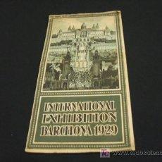 Folletos de turismo: FOLLETO DESPLEGABLE - EXPOSICION INTERNACIONAL DE BARCELONA 1929 - . Lote 18726977