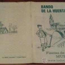 Folletos de turismo: FOLLETO BANDO DE LA HUERTA. FIESTAS DE PRIMAVERA. MURCIA 1980. Lote 27571388