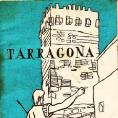 Folletos de turismo: GUIA TURISMO.- TARRAGONA.- DATOS INFORMATIVOS.- AÑO 1965.- TGN. Lote 16965106