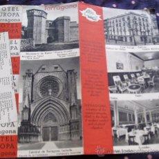 Brochures de tourisme: TARRAGONA HOTEL EUROPA AÑOS 1940-50´S * ANTIGUO FOLLETO TURISTICO. Lote 17274301