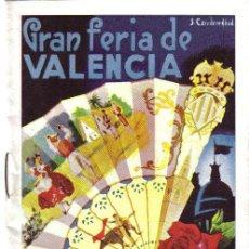 Folletos de turismo: GRAN FERIA DE VALENCIA, JULIO 1957, PROGRAMA OFICIAL, E XCMO AYUNTAMIENTO DE VALENCIA. Lote 27512306