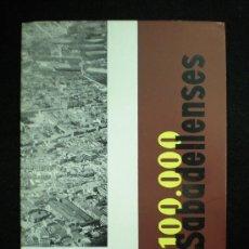 Folletos de turismo: SABADELL. FOLLETO. 100.000 SABADELLENSES. SABADELL. 1961.. Lote 18277240