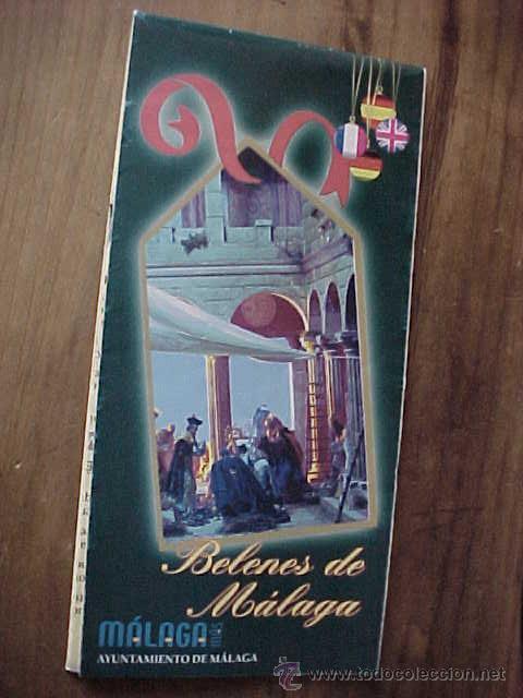 BELENES DE MALAGA. AYUNTAMIENTO DE MALAGA. FOLLETO CON MAPA DESPLEGABLE. AÑO 2002. * (Coleccionismo - Folletos de Turismo)