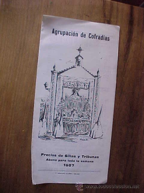 FOLLETO PRECIOS DE SILLAS Y TRIBUNAS SEMANA SANTA MALAGA 1987. AGRUPACION DE COFRADIAS. (Coleccionismo - Folletos de Turismo)