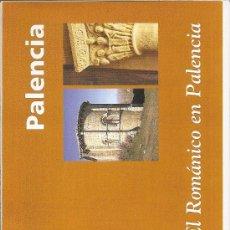 Folletos de turismo: PALENCIA. EL ROMANICO EN PALENCIA. CASTILLA Y LEON. MEDIEVAL.. Lote 19238074