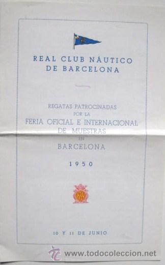 Folletos de turismo: REAL CLUB NAUTICO DE BARCELONA. REGATAS AÑO 1950. ENVIO GRATIS¡¡¡ - Foto 1 - 19239721