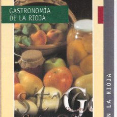 Folletos de turismo: LA GASTRONOMIA EN LA RIOJA. ESPAÑA.. Lote 19270619
