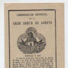 Folletos de turismo: FOLLETO RELIGIOSO (2 HOJAS 14X9,5)CONGREGACIÓN UNIVERSAL DE LA CASA SANTA DE LORETO. LOTE DE 3.1905.. Lote 22039609